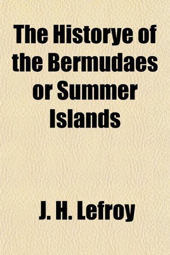The Historye of the Bermudaes or Summer Islands