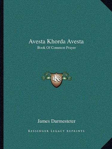 Avesta Khorda Avesta: Book Of Common Prayer, Darmesteter, James