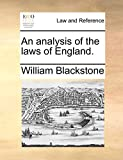 An analysis of the laws of England.