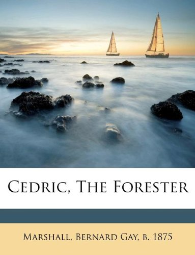 [Cedric the Forester]