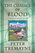 The Chalice of Blood by Peter Tremayne