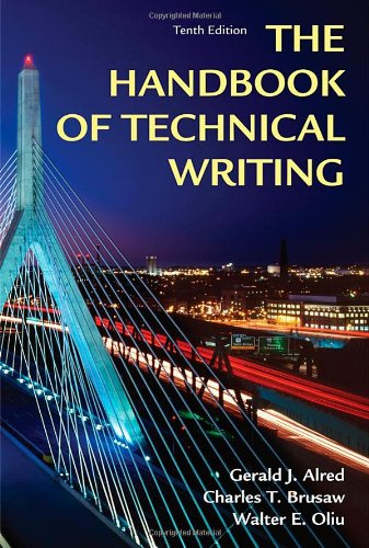 Handbook of Technical Writing, Tenth Edition, Alred, Gerald J.; Brusaw, Charles T.; Oliu, Walter E.