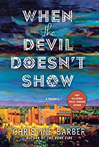 When the Devil Doesn't Show by Christine Barber