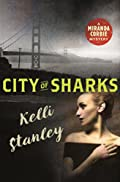 City of Sharks by Kelli Stanley