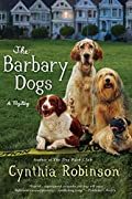 The Barbary Dogs by Cynthia Robinson