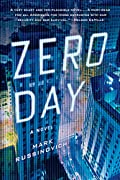 Zero Day by Mark Russinovich and Howard Schmidt