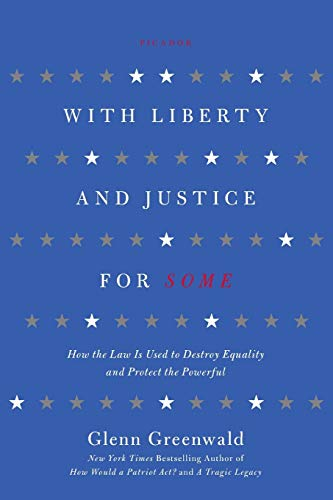 With Liberty and Justice for Some Book Cover Picture