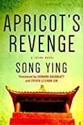 Apricot's Revenge by Song Ying