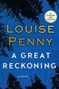 A Great Reckoning by Louise Penny
