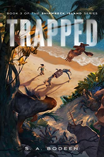 Trapped (Shipwreck Island) - S. A. Bodeen