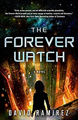Cover & Synopsis: THE FOREVER WATCH by David Ramirez