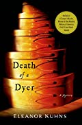 Death of a Dyer by Eleanor Kuhns