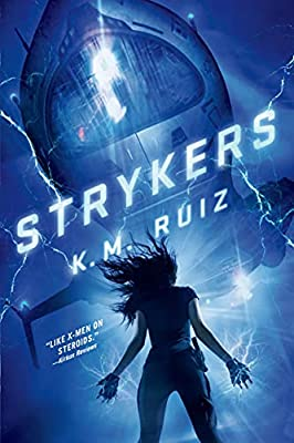 "Coming Soon! ""Strykers"" by K. M. Ruiz"