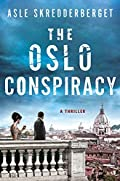 The Oslo Conspiracy by Asle Skredderberget
