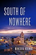 South of Nowhere by Minerva Koenig