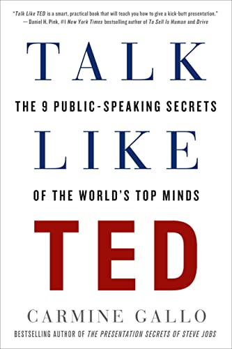 53. Talk Like TED: The 9 Public-Speaking Secrets of the World's Top Minds – Carmine Gallo; Carmine Gallo