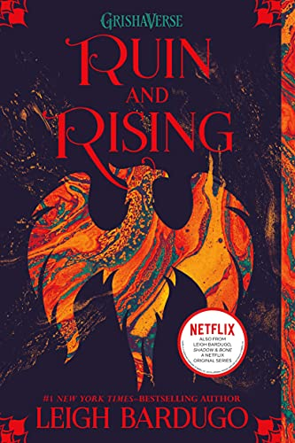 Ruin and Rising (The Grisha Trilogy) - Leigh Bardugo