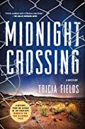 Midnight Crossing by Tricia Fields