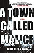 A Town Called Malice by Adam Abramowitz