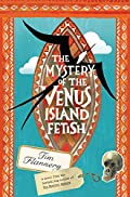 The Mystery of the Venus Island Fetish by Tim Flannery