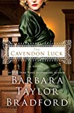 The Cavendon Luck: A Novel (The Cavendon Chronicles)
