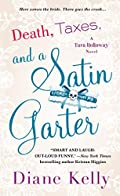 Death, Taxes, and a Satin Garter by Diane Kelly