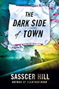 The Dark Side of Town by Sasscer Hill