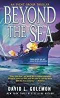 Beyond the Sea by David L. Golemon