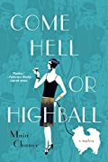 Come Hell or Highball by Maia Chance