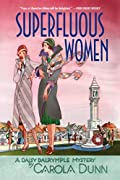 Superfluous Women by Carola Dunn