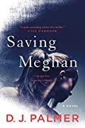 Saving Meghan by D. J. Palmer