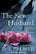 The New Husband by D. J. Palmer