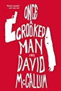 Once a Crooked Man by David McCallum