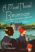 A Most Novel Revenge by Ashley Weaver