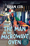 The Man in the Microwave Oven by Susan Cox