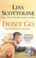 Don't Go by Lisa Scottoline