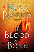 Of Blood and Bone by Nora Roberts