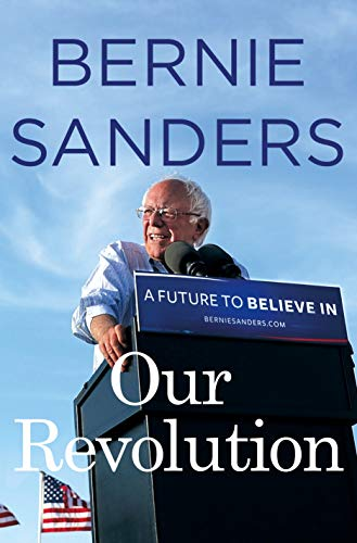Our Revolution: A Future to Believe In Book Cover Picture