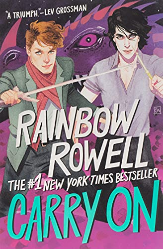 Carry on : the rise and fall of Simon Snow / Rainbow Rowell