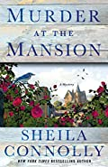 Murder at the Mansion by Sheila Connolly