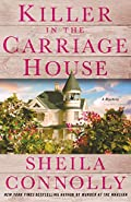 Killer in the Carriage House by Sheila Connolly