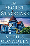 The Secret Staircase by Sheila Connolly