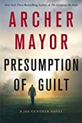 Presumption of Guilt by Archer Mayor