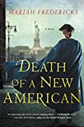 Death of a New American by Mariah Frederick
