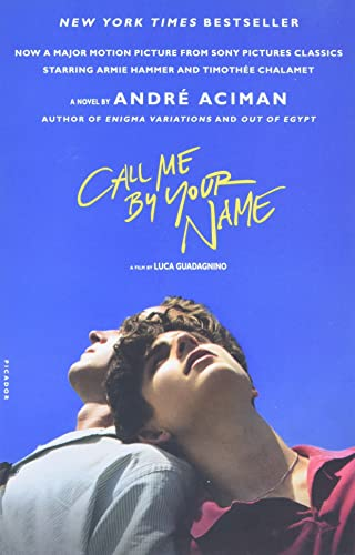 Call me by your name / André Aciman.