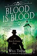 Blood Is Blood by Will Thomas
