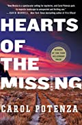 Hearts of the Missing by Carol Potenza