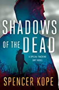 Shadows of the Dead by Spencer Kope