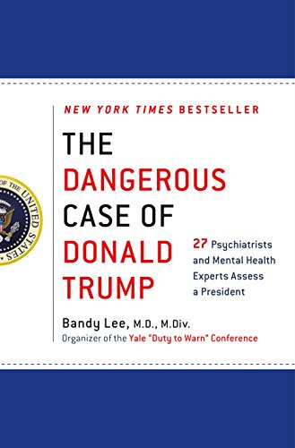 The Dangerous Case of Donald Trump Book Cover Picture