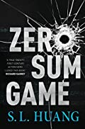 Zero Sum Game by S. L. Huang
